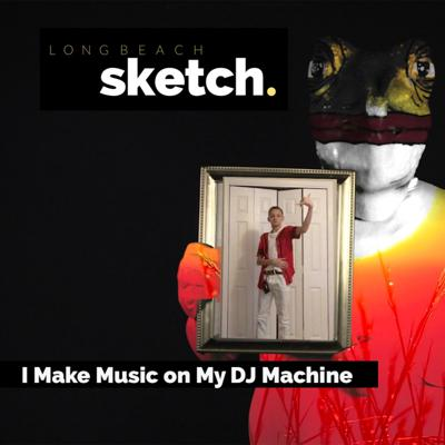 Cover art for I Make Music on My DJ Machine