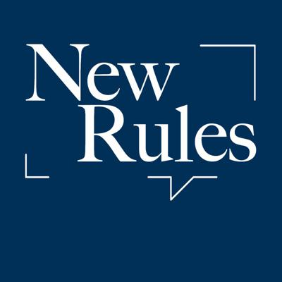 New Rules Podcast