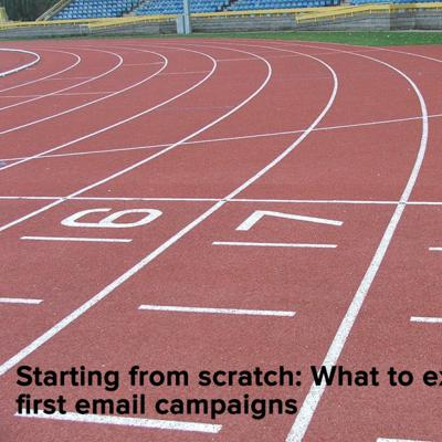 Cover art for Starting From Scratch- What To Expect From Your First Email Campaigns - 20:06:2017, 13.27