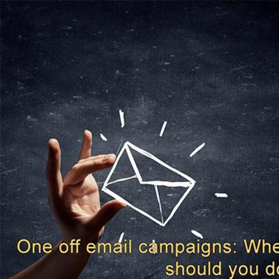 One Off Email Campaigns- When Do They Work, And How Should You Do Them? - 20:06:2017, 13.59