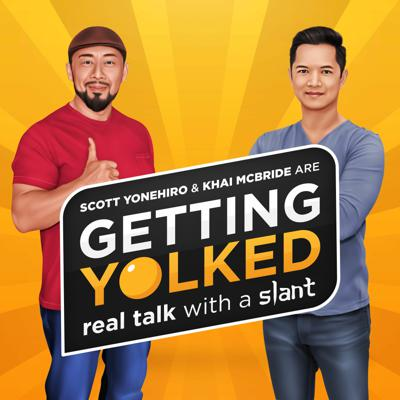 Getting Yolked - Real Talk with a Slant