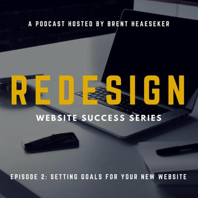 Cover art for Business Website Success #2: Setting Goals for Your New Website