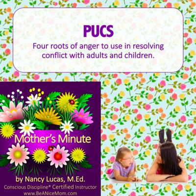 Cover art for Mom'sMinute08: PUCS - use roots of anger to solve conflict