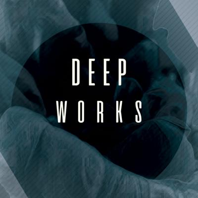 Cover art for Deep Works