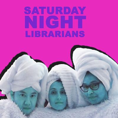 Cover art for Saturday Night Librarians - Episode 2