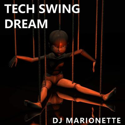 Cover art for TechSwing Dream (original mix) - FREE DOWNLOAD