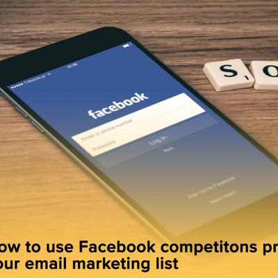 Cover art for How To Use Facebook Competitions Properly To Grow Your Email Marketing List - 26 07 2017, 13.43