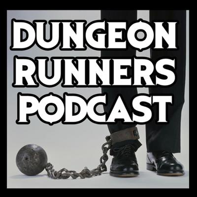 Dungeon Runners Podcast