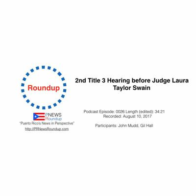 Cover art for Roundup: Second Title III Hearing Before Judge Laura Taylor Swain