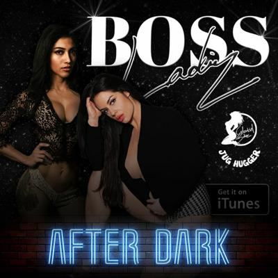 Cover art for BOSS Ladiez After Dark Ep3