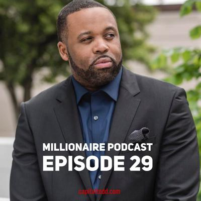 Cover art for Todd Capital Millionaire Podcast Episode 29: Credit is KING