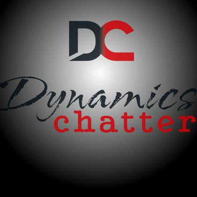 Cover art for Dynamics Chatter Podcast episode 1