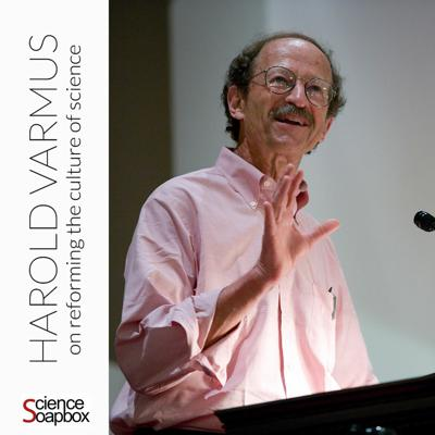 Cover art for Harold Varmus: on reforming the culture of science