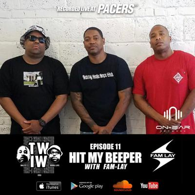 Cover art for Episode 11: Hit My Beeper feat. Fam-Lay (Live Show)