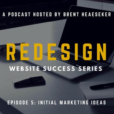 Cover art for Business Website Success #5 - Initial Marketing Ideas