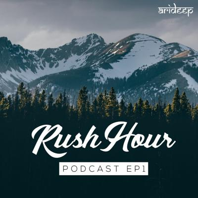 RushHour Podcast Episode 1