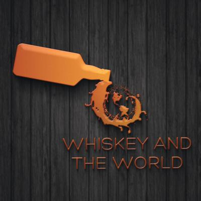 Whiskey and The World