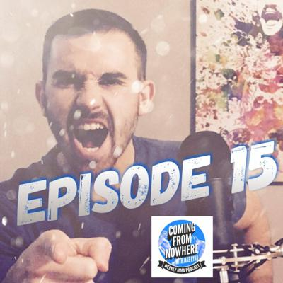 Cover art for Coming From Nowhere MMA - Episode 15