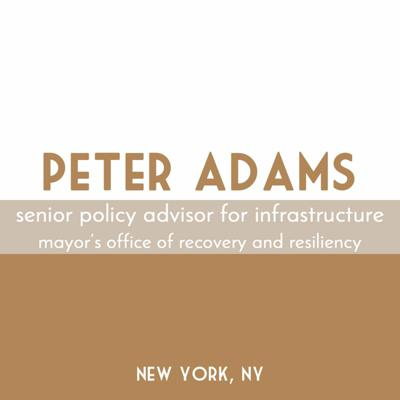 Cover art for Peter Adams | Senior Policy Advisor, NYC Office of Resiliency