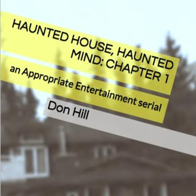 Cover art for Haunted House, Haunted Mind: EPISODE 1