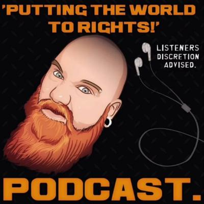 Cover art for Putting The World To Rights - Feat - Nick Higgins.  EP 1