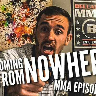 Cover art for Coming From Nowhere MMA - Episode 18