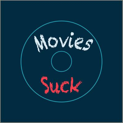 Cover art for MoviesSuckEp.1 Full