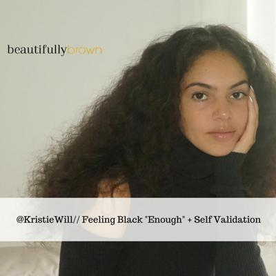 Cover art for Ep. 2: Kristie Williams on Self-Validation + Feeling Black Enough