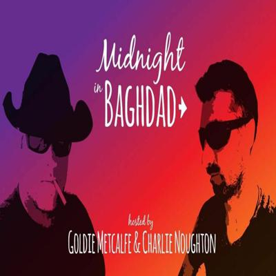 Midnight in Baghdad Podcast
