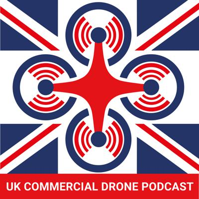 UK Commercial Drone Podcast