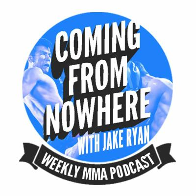 Cover art for Coming From Nowhere MMA - Episode 14