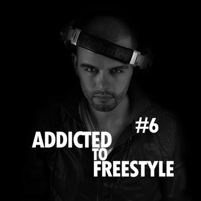 Cover art for Addicted to Freestyle #6