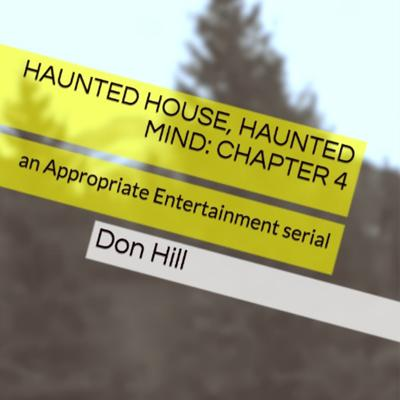 Cover art for Haunted House, Haunted Mind: EPISODE 4
