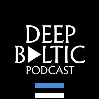 Cover art for Deep Baltic Podcast - Eesti