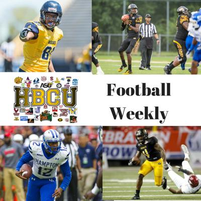 Cover art for HBCU Football Weekly (Alabama A&M Kneel, NCAT Top 10, Bowie State+Virginia State and more)