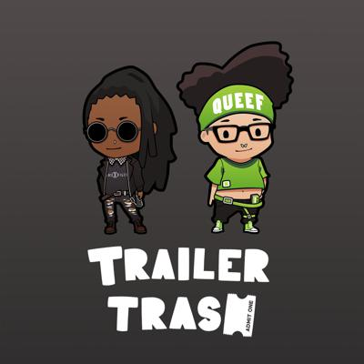 Trailer Trash a podcast about movies