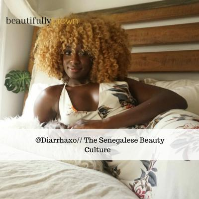 Cover art for Ep. 3: Diarra N'diaye on Her Senegalese Beauty Culture