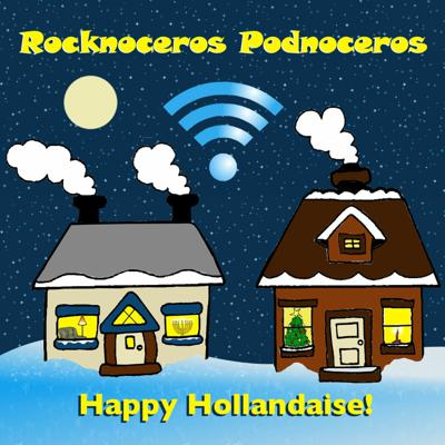 Cover art for Rocknoceros Podnoceros 4: Happy Hollandaise