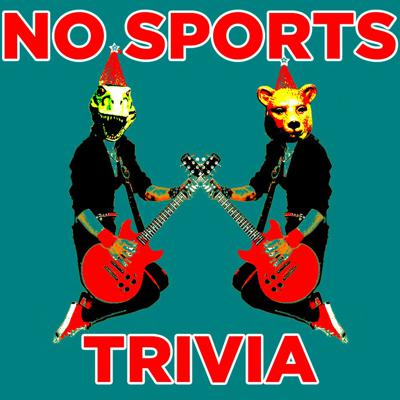 No Sports Trivia Podcast