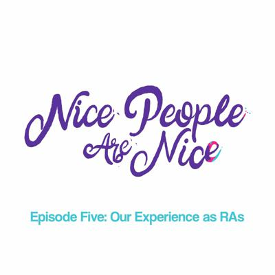 Cover art for Episode Five: Our Experience as RAs