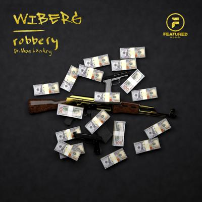 Cover art for WIBERG - Robbery (feat. Max Landry)