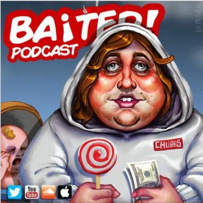 Cover art for Baited! Ep #31 - Chubbs scammed/used a 12 year old!
