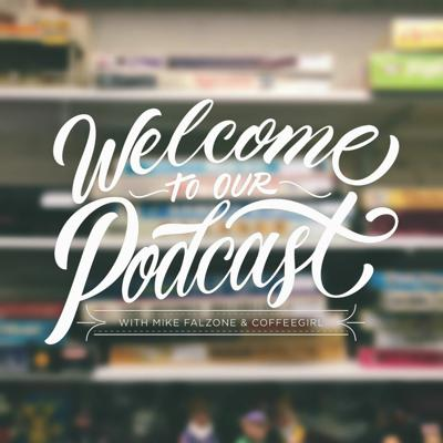 Welcome to Our Podcast