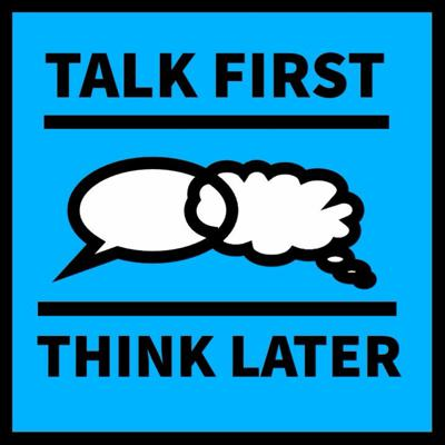 Cover art for Talk First Think Later - Ghosts