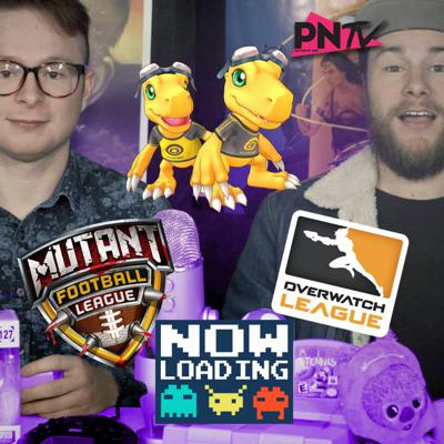 Cover art for Now Loading: Digimon, Mutant Football League, and Overwatch!