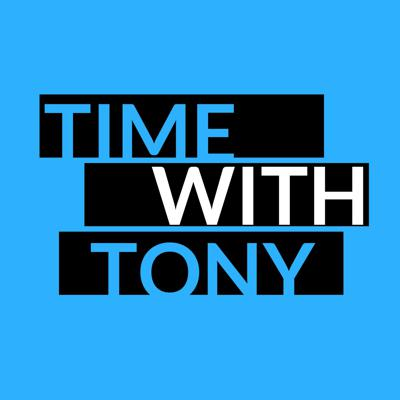 Time with Tony