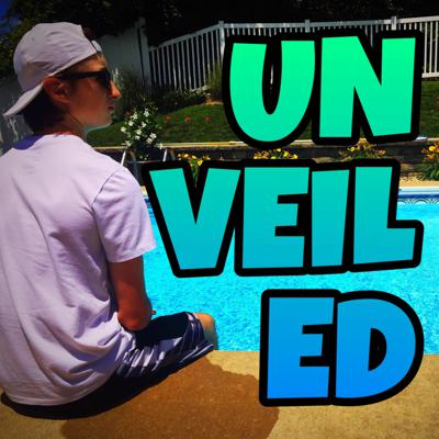 Cover art for Unveiled Podcast Ep. #5 - The 2018 GRIND (feat. ThyJak)