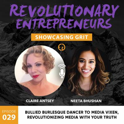 Cover art for Bullied burlesque dancer to media vixen, revolutionizing media with your truth