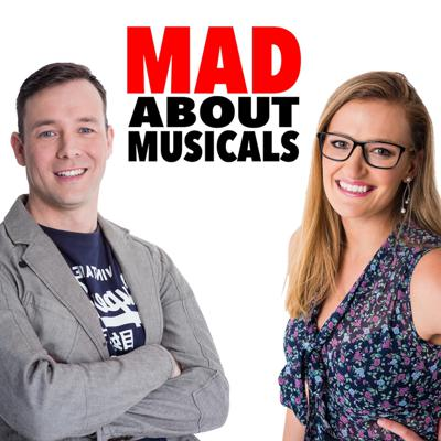 Cover art for Episode 1 Mad About Musicals - The One Where We Make Our Case.
