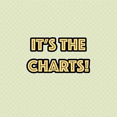 Cover art for It's The Charts Episode 1 (February 2nd, 2018)